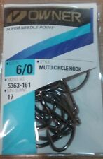 OWNER MUTU CIRCLE HOOKS #5363-161 SIZE 6/0 QTY 17 Super Needle Point