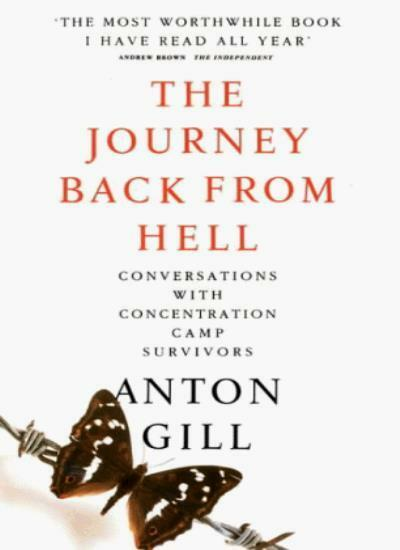 The Journey Back from Hell: Memoirs of Concentration Camp Survi .9780586206508