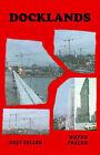 Docklands by Wayne Frazer (Paperback, 2006)