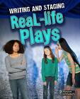 Writing and Staging Real-Life Plays by Charlotte Guillain (Hardback, 2016)