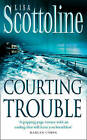 Courting Trouble by Lisa Scottoline (Paperback, 2003)
