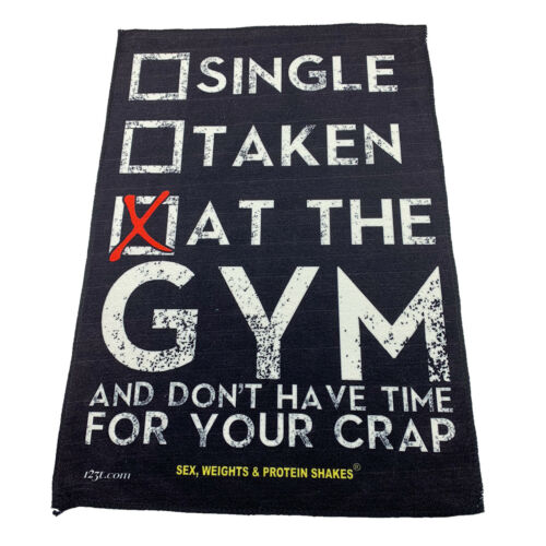 Gym Sweat Microfiber Sports Towel Bodybuilding Funny Single Taken At The Gym