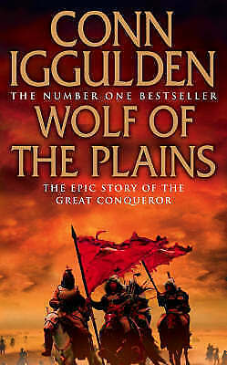 """AS NEW"" Iggulden, Conn, Wolf of the Plains (Conqueror, Book 1) Book"