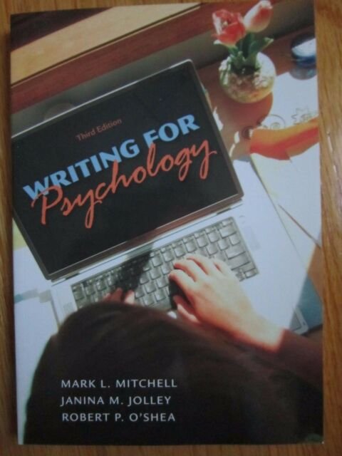Writing For Psychology by Mark L Mitchell (3rd ed)
