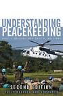 Understanding Peacekeeping by Alex J. Bellamy, Stuart Griffin, Paul D. Williams (Hardback, 2010)