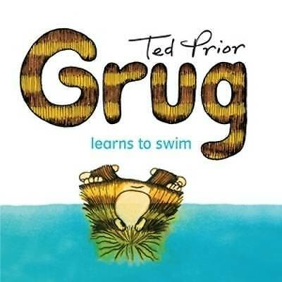 NEW, TED PRIOR. GRUG LEARNS TO SWIM. 9780731813995