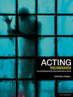 Acting Techniques: An Introduction for Aspiring Actors by Michael Powell (Paperback, 2010)