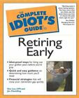 The Complete Idiot's Guide: The Complete Idiot's Guide® to Retiring Early by Dee Lee and Jim Flewelling (2001, Paperback)