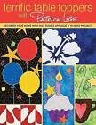 Terrific Table Toppers: With Patrick Lose by Patrick Lose (Paperback, 2010)