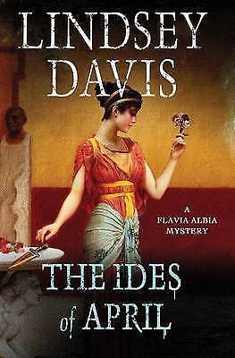 The Ides of April: A Flavia Albia Mystery-ExLibrary