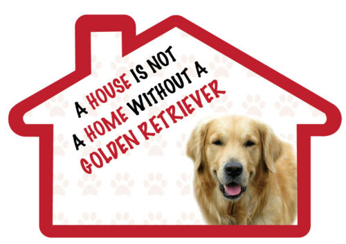 A House is Not a Home Without a GOLDEN RETRIEVER Decal Sticker Pet Animal Lover