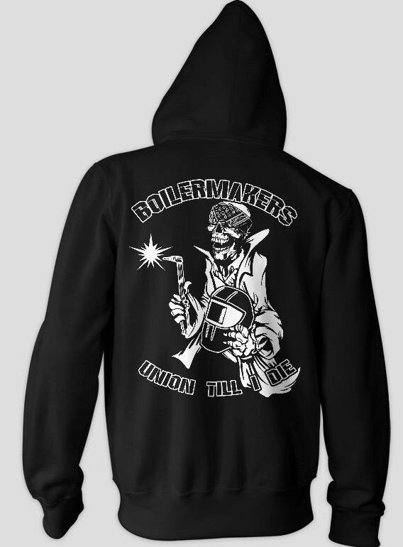 Boilermakers HOODIE Union Boilermaker Brotherhood Union Till I die NEW