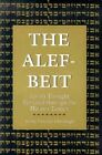 The Alef-beit: Jewish Thought Revealed Through the Hebrew Letters by Yitzchak Ginsburg (Paperback, 1977)