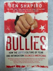 Bullies-How-the-Left-039-s-Culture-of-Fear-and-Intimidation-Silences-USA-Ben-Shapiro
