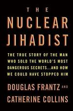 The Nuclear Jihadist: The True Story of the Man Who Sold the World's M-ExLibrary