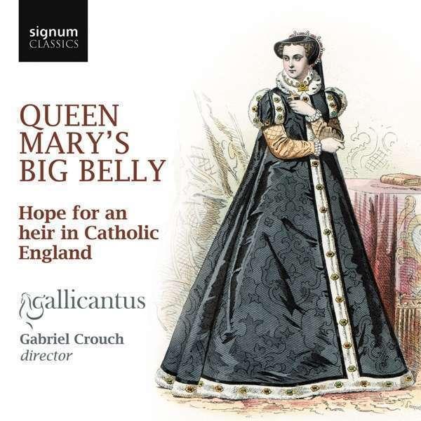 Gallicantus - Reina Mary's Grande Belly Nuevo CD