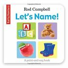 Early Starters: Let's Name! by Rod Campbell (Book, 2016)
