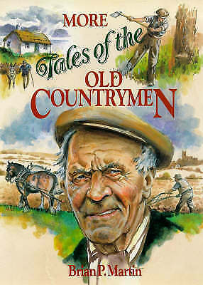 """AS NEW"" More Tales of the Old Countrymen, Martin, Brian P., Book"