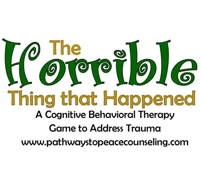 The Horrible Thing That Happened Tf Cbt Counseling Game Trauma Grief
