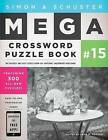 Simon & Schuster Mega Crossword Puzzle Book #15 by Touchstone Books (Paperback / softback, 2015)