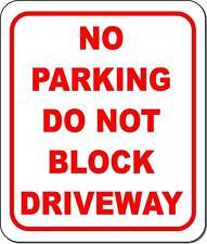 No Parking Do Not Block Driveway Metal Outdoor Sign Long Lasting