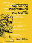 Fundamentals of Engineering Programming with C and Fortran by Harley R. Myler (Paperback, 1998)
