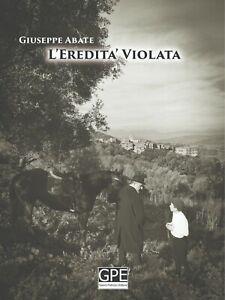 L-039-Eredita-Violata-un-romanzo-di-Giuseppe-Abate