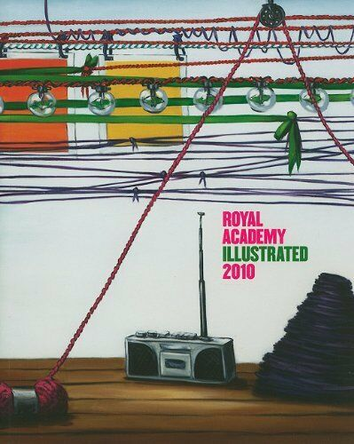 Royal Academy Illustrated 2010: A Selection from the 242nd Summer Exhibition By