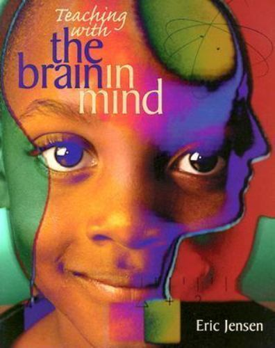 Teaching with the Brain in Mind by Eric Jensen Teacher Resources Materials Read