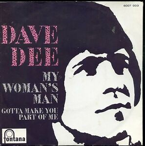 7inch-DAVE-DEE-my-woman-039-s-man-HOLLAND-PS-NEAR-MINT