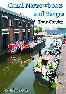 Canal Narrowboats and Barges by Tony Condor (Paperback, 2004)