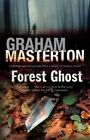 Forest Ghost: A Novel of Horror and Suicide in America and Poland by Graham Masterton (Hardback, 2014)