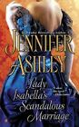 Mackenzies: Lady Isabella's Scandalous Marriage 2 by Jennifer Ashley (2010, Paperback)