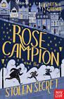 Rose Campion and the Stolen Secret by Lyn Gardner (Paperback, 2015)