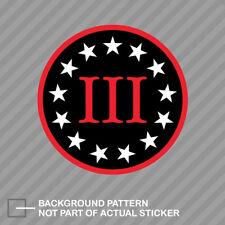 .40 2A Merica 3/% III 3 Percenter Sticker Decal Gun Rights Percent 1776 1789