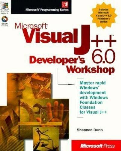 Microsoft Visual J++ 6.0 Developer's Workshop by Shannon Dunn