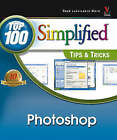 Photoshop CS2: Top 100 Simplified Tips & Tricks by Lynnette Kent (Paperback, 2005)
