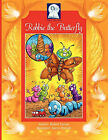 Robbie the Butterfly: An Enlightening Story of Transformation! by Robert James Larson (Paperback, 2010)