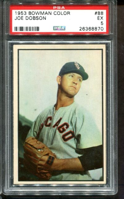 1953 Bowman Color #88 Joe Dobson PSA 5 +++ Looks Nicer Chicago White Sox