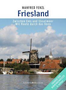 Friesland-zwischen-Ems-und-Ijsselmeer-Binnengewaesser-Wasserwege-Revierfuehrer-Buc