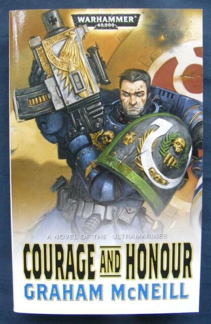 Courage and Honour by Graham McNeill (Paperback, 2010)