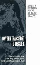 Oxygen Transport to Tissue X (Advances in Experimental Medicine and Biology,