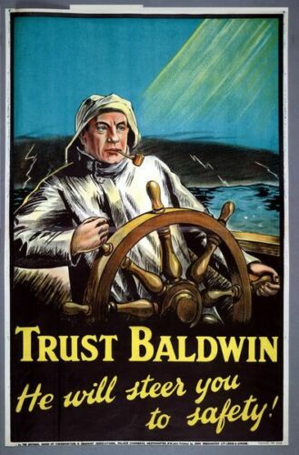 1920/'s Stanley Baldwin Conservative Election Poster A3 Print