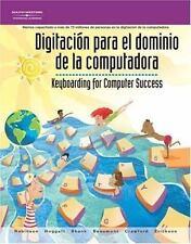 Digitacon Para el Dominio de la Computadora: Keyboarding for Computer Success (S