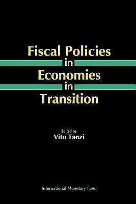 Fiscal Policies in Economies in Transition  Paperback Used - Good