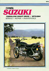 Suzuki GS850-1100 Shaft Drive, 1979-84: Clymer Workshop Manual by Haynes Publishing Group (Paperback, 1985)