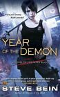 Year of the Demon: A Novel of the Fated Blades by Steve Bein (Paperback / softback, 2014)