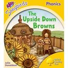 The Upside Down Browns: Level 5 by Julia Donaldson (Paperback, 2012)