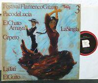 Festival Flamenco Gitano 3   PACO DE LUCIA    EL CHATO AMAYA  CEPERO  LP
