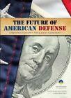 The Future of American Defense by Jonathon Price (Paperback, 2014)
